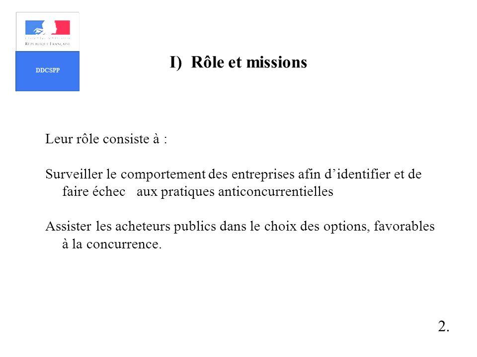 I) Rôle et missions 2. Leur rôle consiste à :