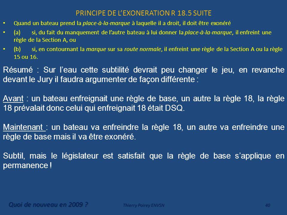 PRINCIPE DE L'EXONERATION R 18.5 SUITE
