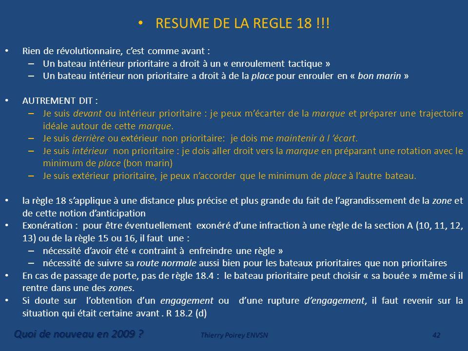 RESUME DE LA REGLE 18 !!! Quoi de nouveau en 2009