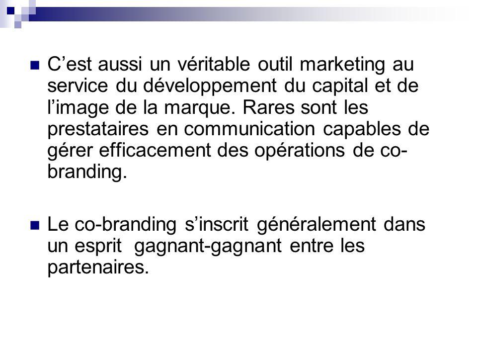 C'est aussi un véritable outil marketing au service du développement du capital et de l'image de la marque. Rares sont les prestataires en communication capables de gérer efficacement des opérations de co-branding.