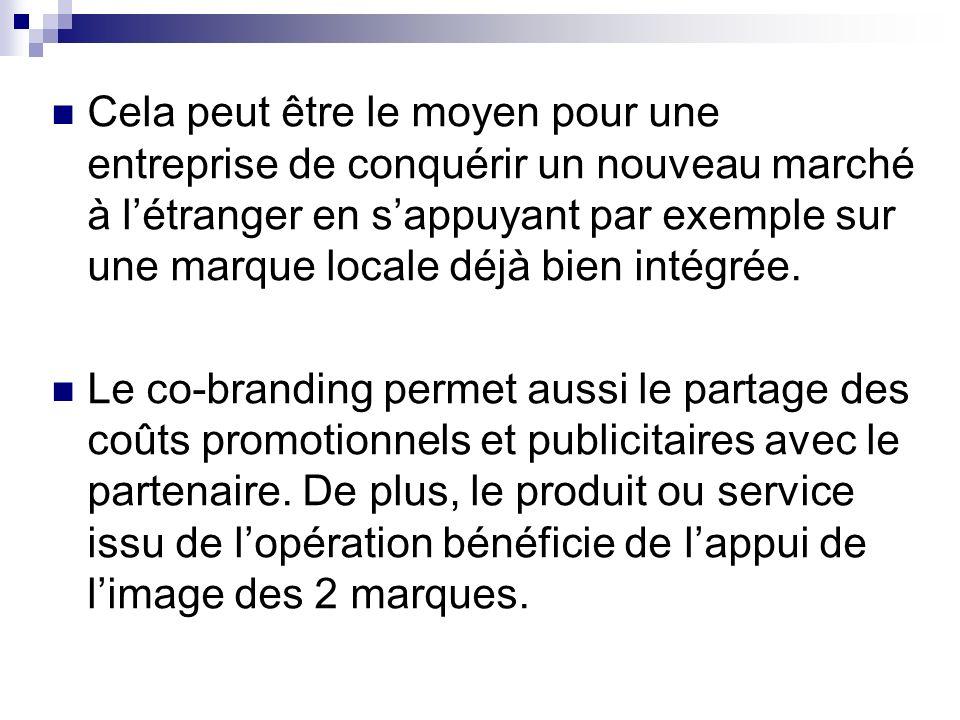 Cela peut être le moyen pour une entreprise de conquérir un nouveau marché à l'étranger en s'appuyant par exemple sur une marque locale déjà bien intégrée.