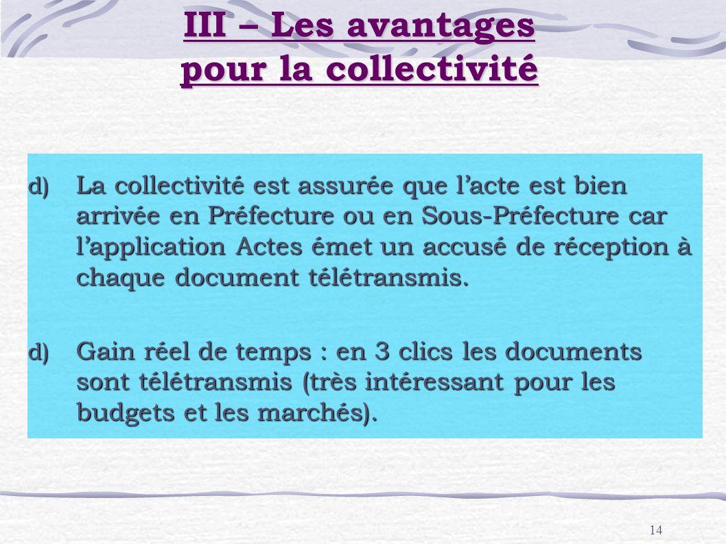 III – Les avantages pour la collectivité