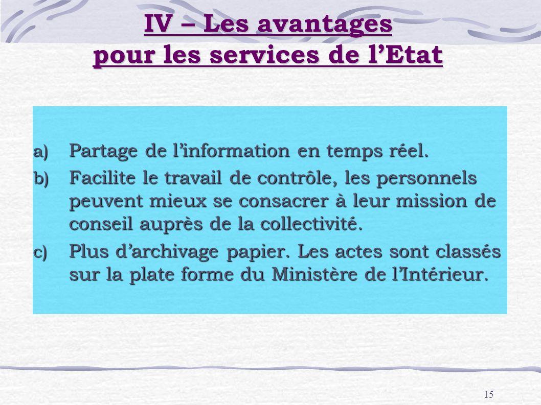 IV – Les avantages pour les services de l'Etat
