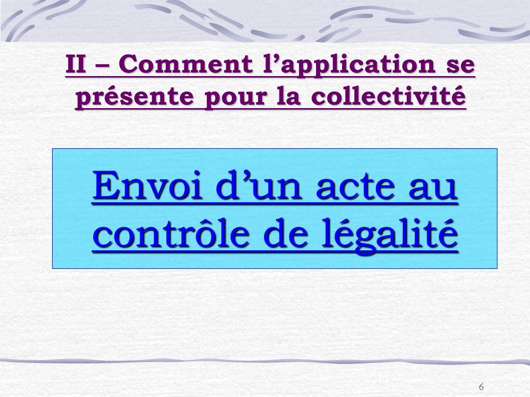 II – Comment l'application se présente pour la collectivité