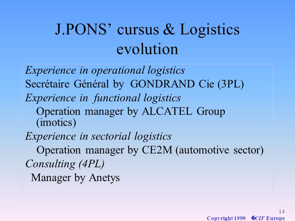 J.PONS' cursus & Logistics evolution