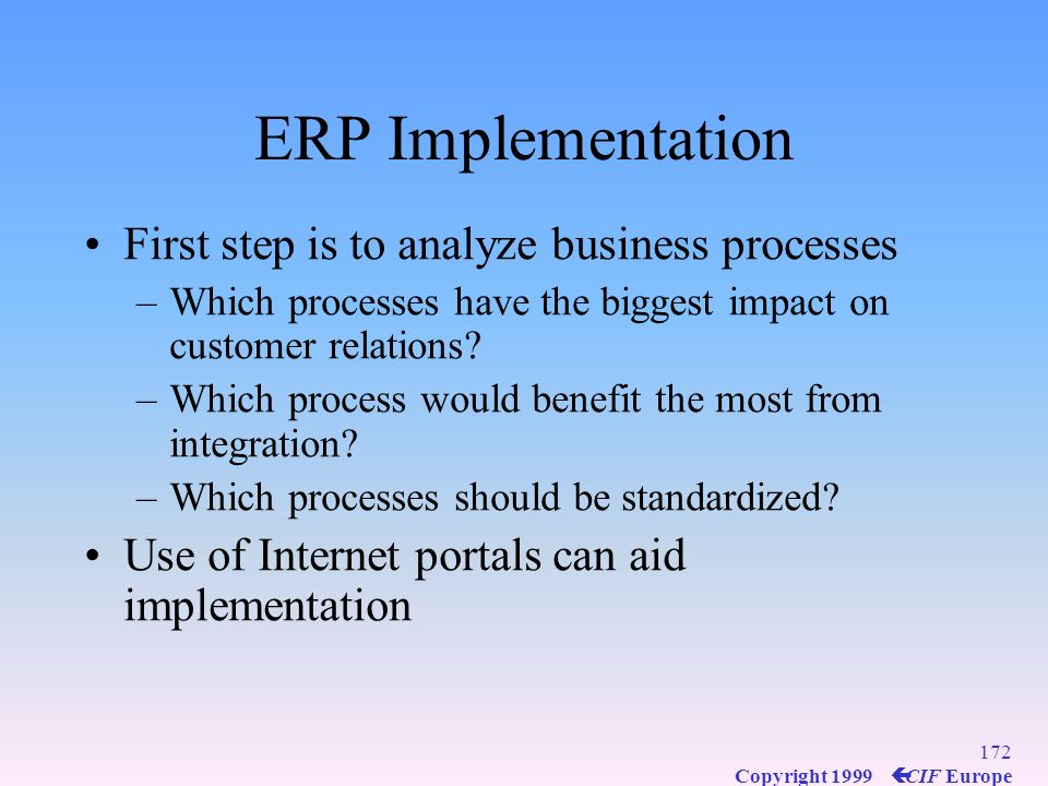 ERP Implementation First step is to analyze business processes