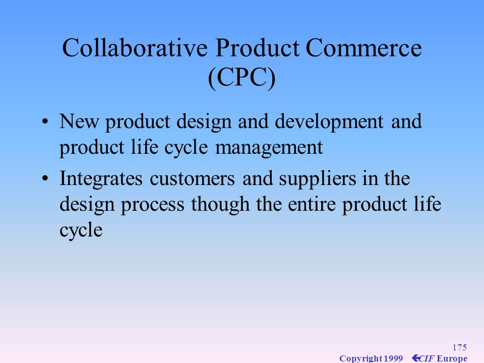 Collaborative Product Commerce (CPC)
