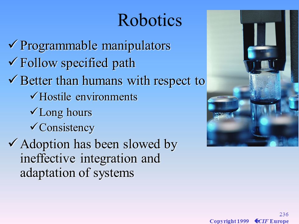 Robotics Programmable manipulators Follow specified path