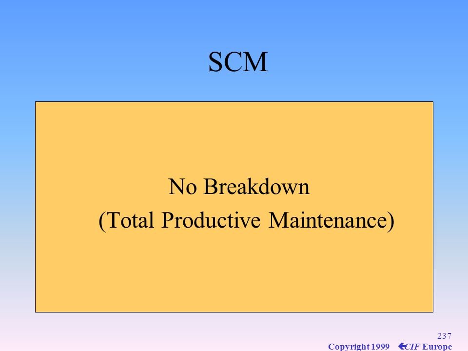 SCM No Breakdown (Total Productive Maintenance)