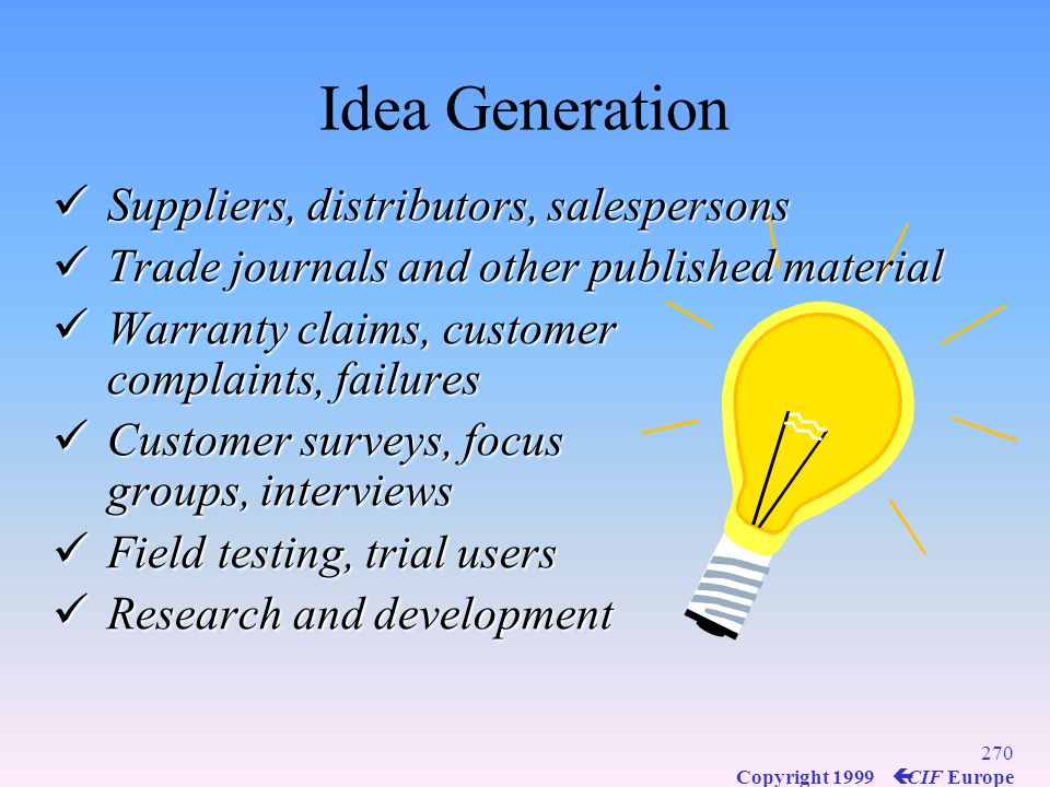 Idea Generation Suppliers, distributors, salespersons