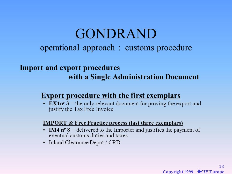 GONDRAND operational approach : customs procedure