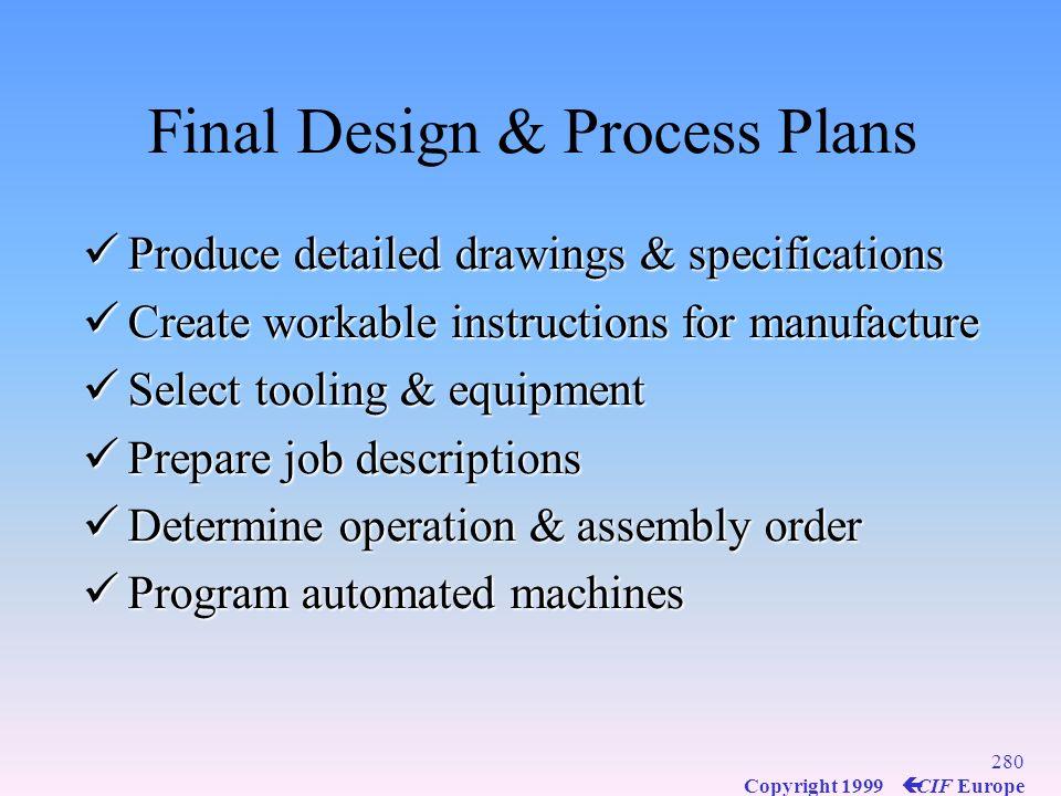 Final Design & Process Plans