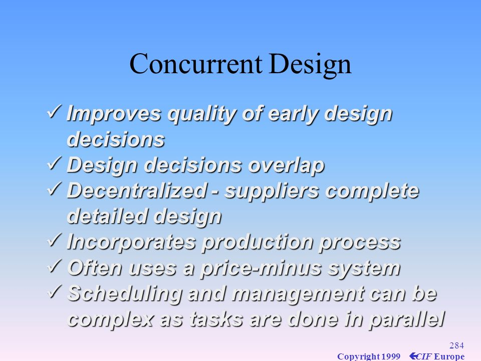 Concurrent Design Improves quality of early design decisions