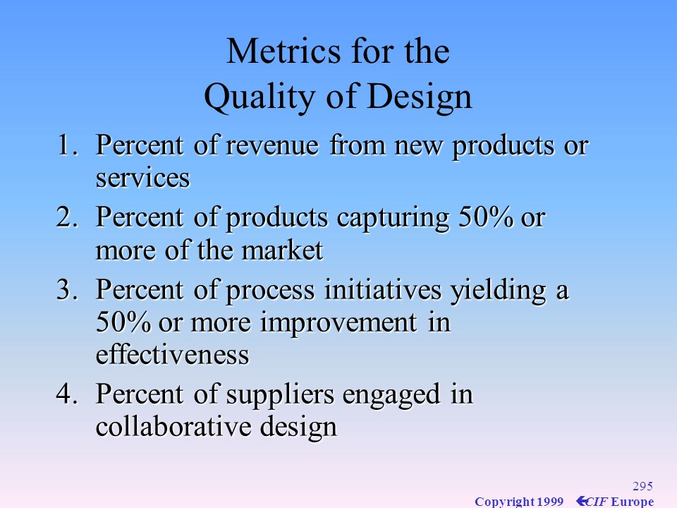 Metrics for the Quality of Design