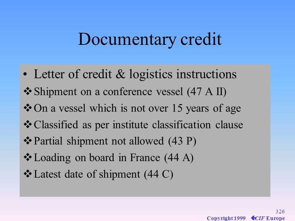 Documentary credit Letter of credit & logistics instructions