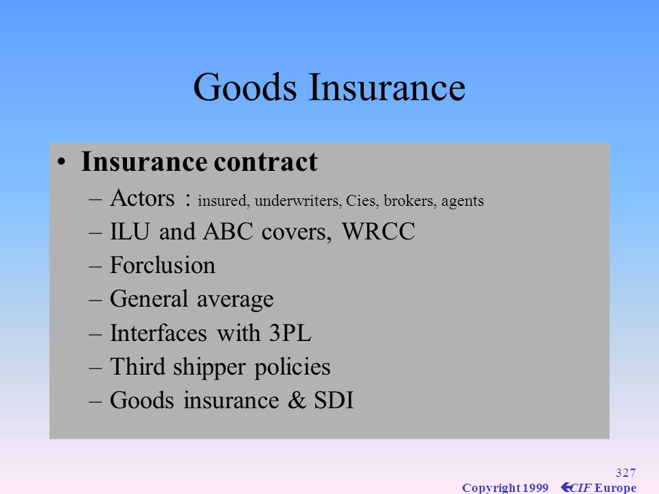 Goods Insurance Insurance contract