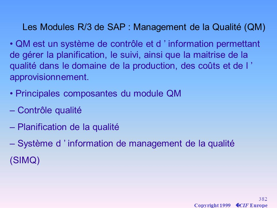 Les Modules R/3 de SAP : Management de la Qualité (QM)