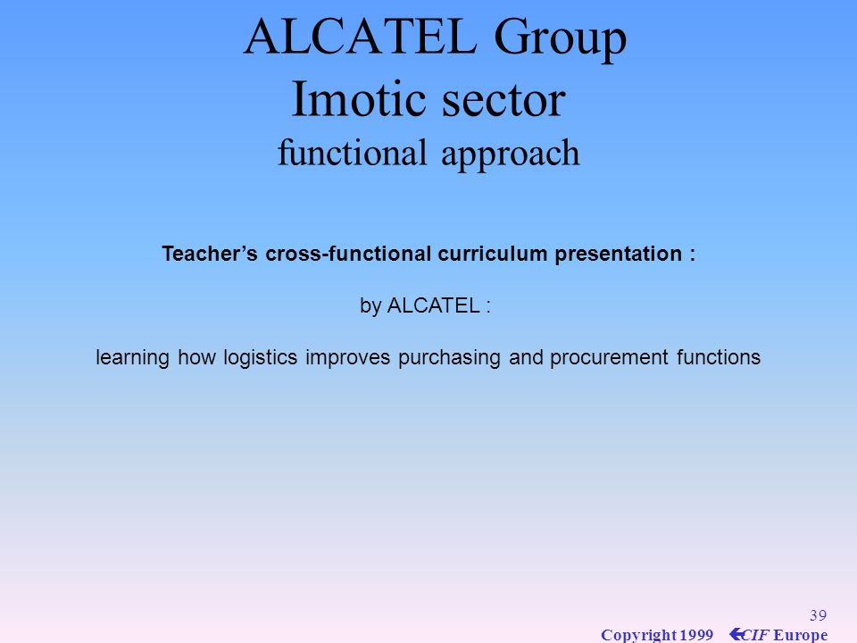 ALCATEL Group Imotic sector functional approach