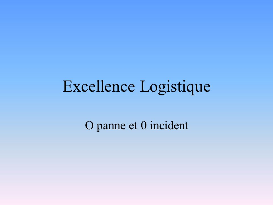 Excellence Logistique