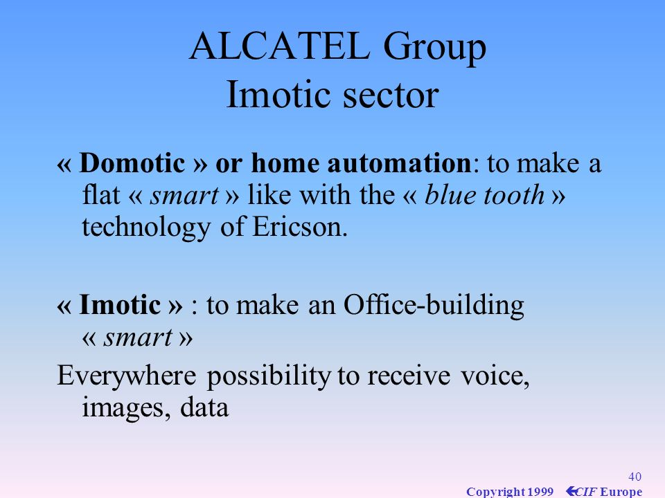 ALCATEL Group Imotic sector