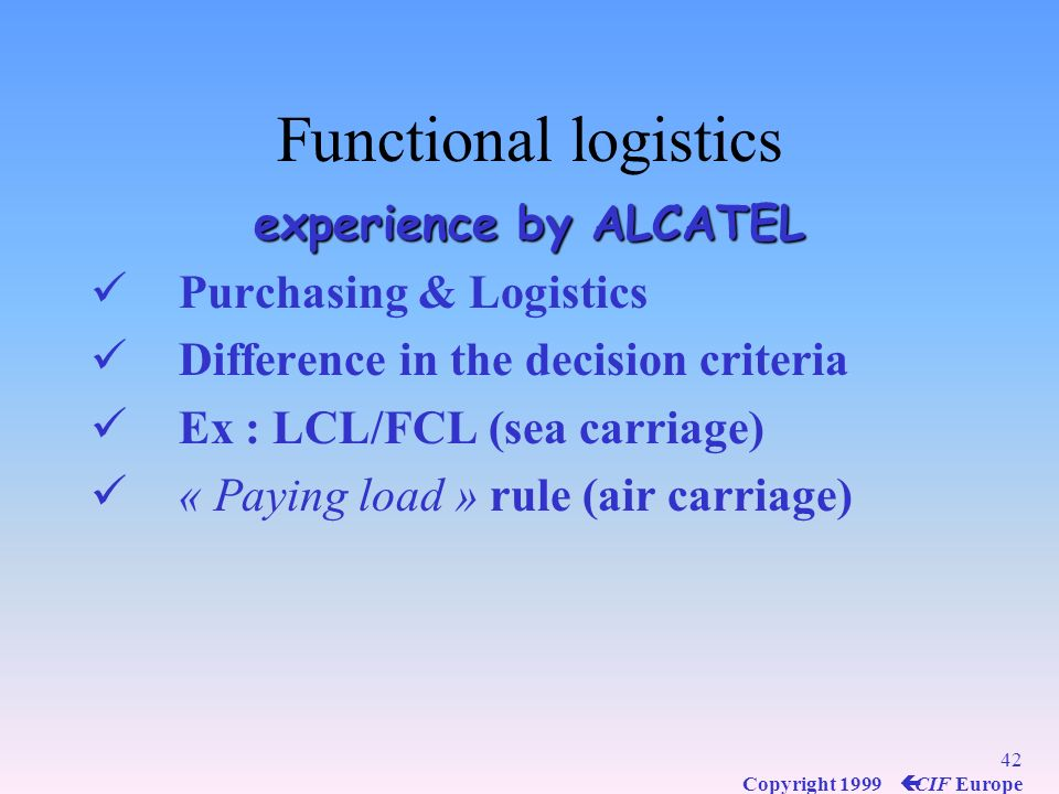 Functional logistics experience by ALCATEL Purchasing & Logistics