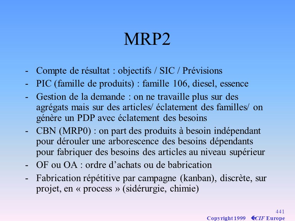 MRP2 Compte de résultat : objectifs / SIC / Prévisions