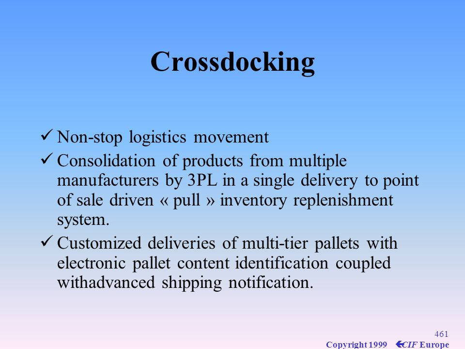 Crossdocking Non-stop logistics movement
