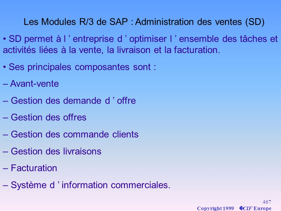 Les Modules R/3 de SAP : Administration des ventes (SD)