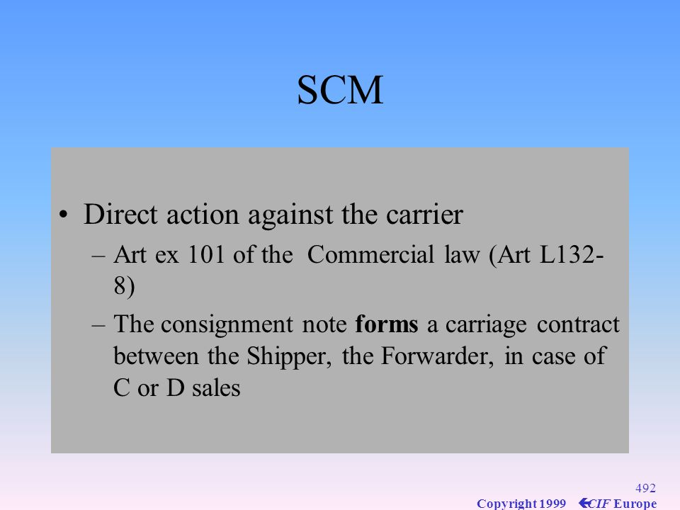 SCM Direct action against the carrier
