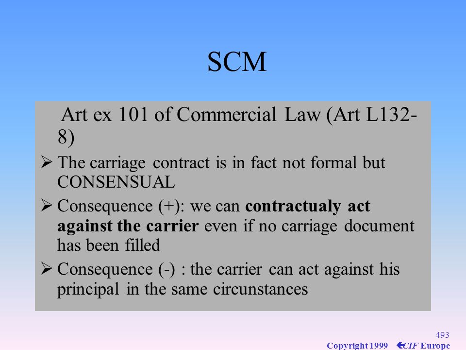 SCM Art ex 101 of Commercial Law (Art L132-8)