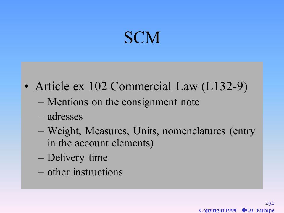 SCM Article ex 102 Commercial Law (L132-9)