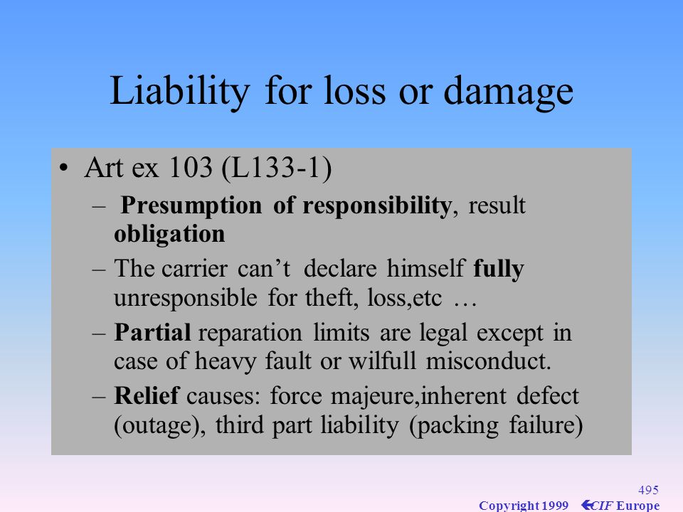 Liability for loss or damage