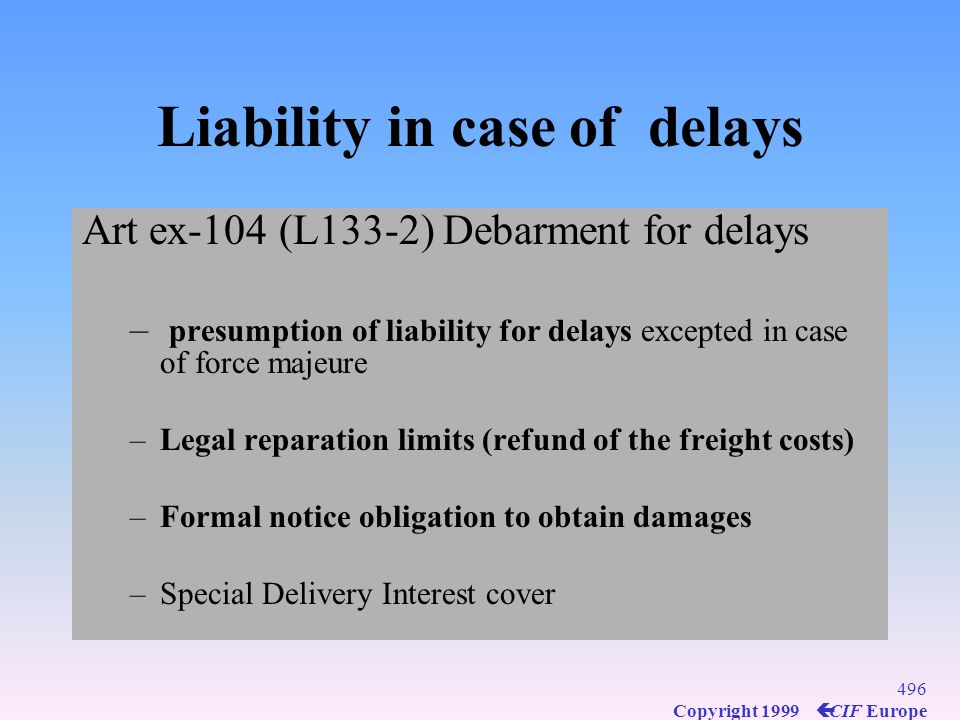 Liability in case of delays