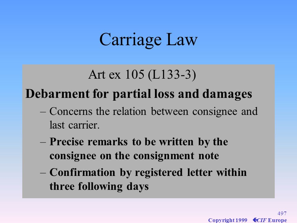 Carriage Law Art ex 105 (L133-3)