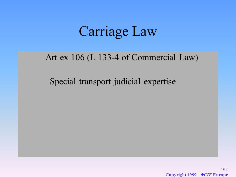 Carriage Law Art ex 106 (L 133-4 of Commercial Law)