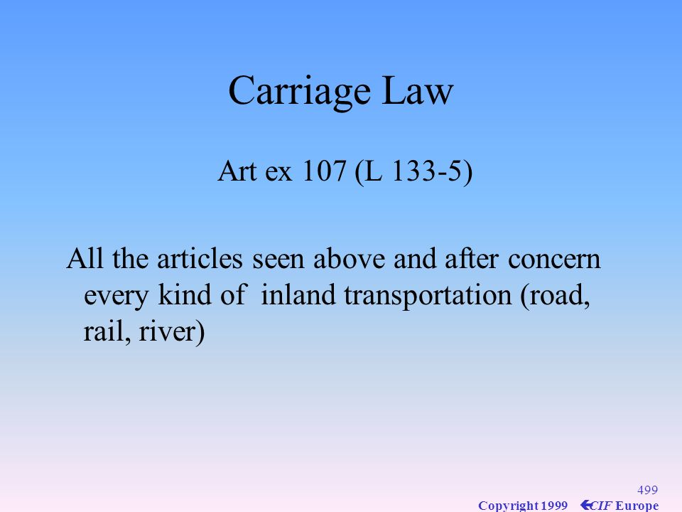 Carriage Law Art ex 107 (L 133-5)