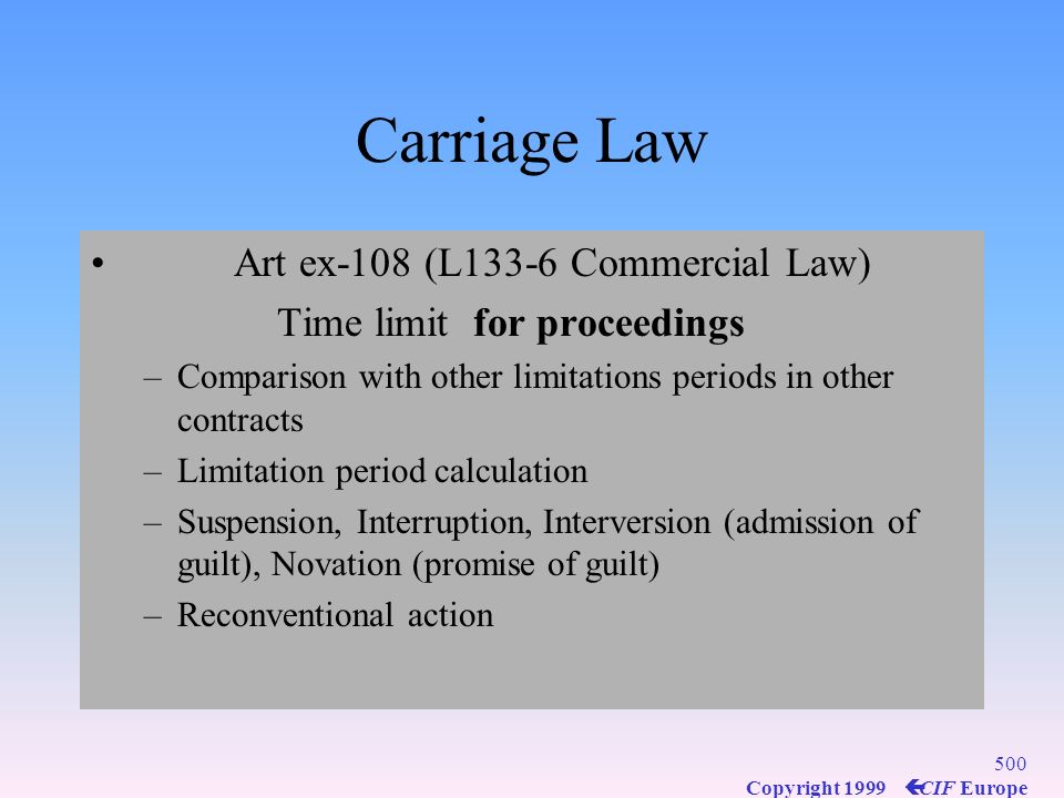 Carriage Law Art ex-108 (L133-6 Commercial Law)