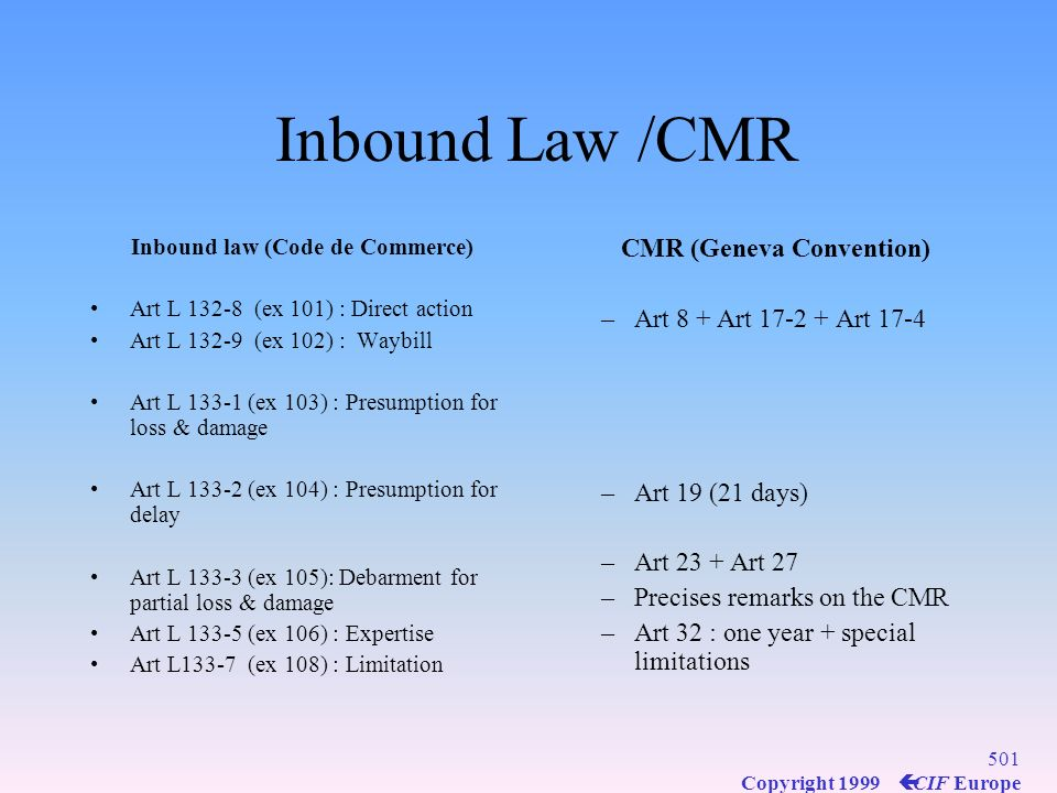 Inbound Law /CMR CMR (Geneva Convention) Art 8 + Art 17-2 + Art 17-4