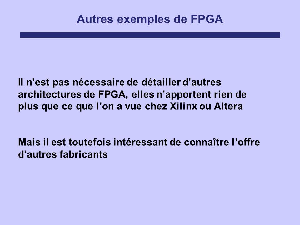 Autres exemples de FPGA