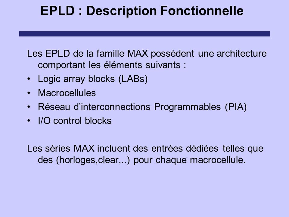 EPLD : Description Fonctionnelle