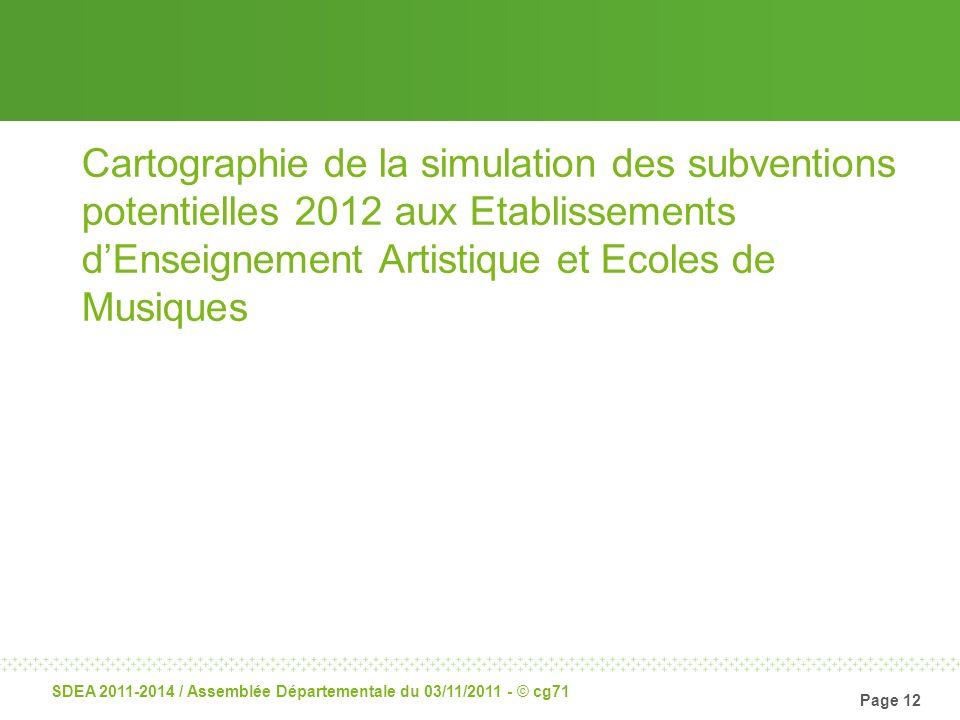 Cartographie de la simulation des subventions potentielles 2012 aux Etablissements d'Enseignement Artistique et Ecoles de Musiques