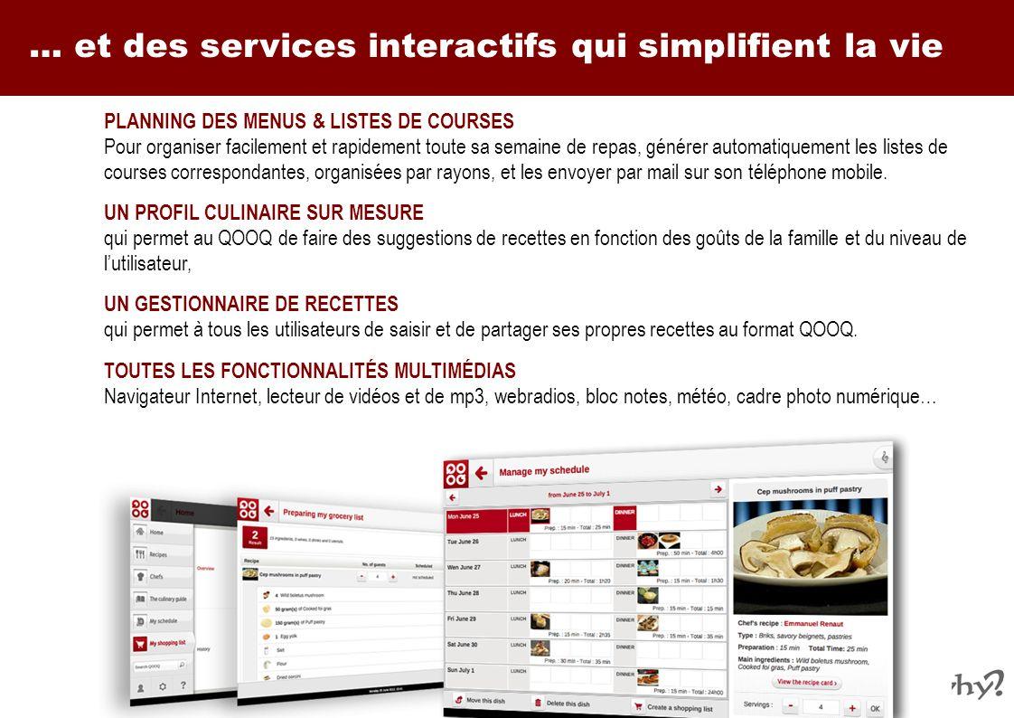 … et des services interactifs qui simplifient la vie