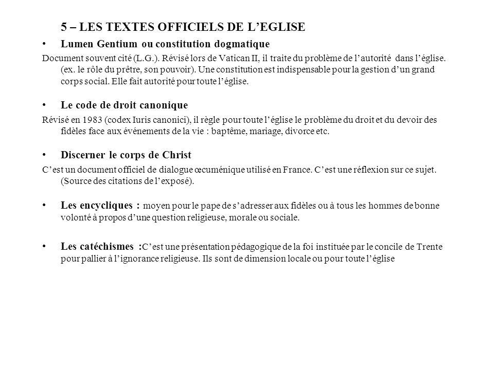 5 – LES TEXTES OFFICIELS DE L'EGLISE