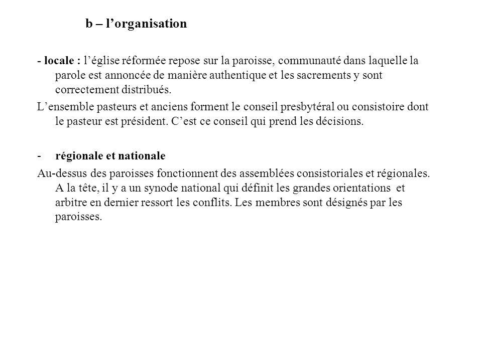 b – l'organisation