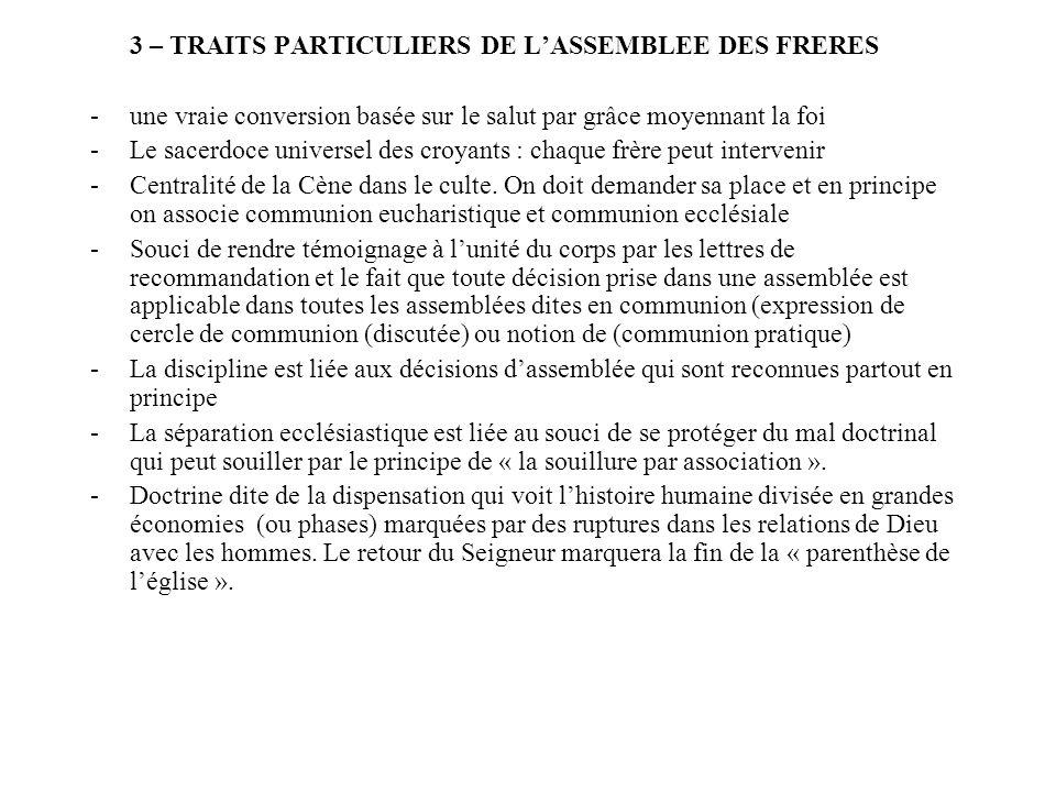3 – TRAITS PARTICULIERS DE L'ASSEMBLEE DES FRERES