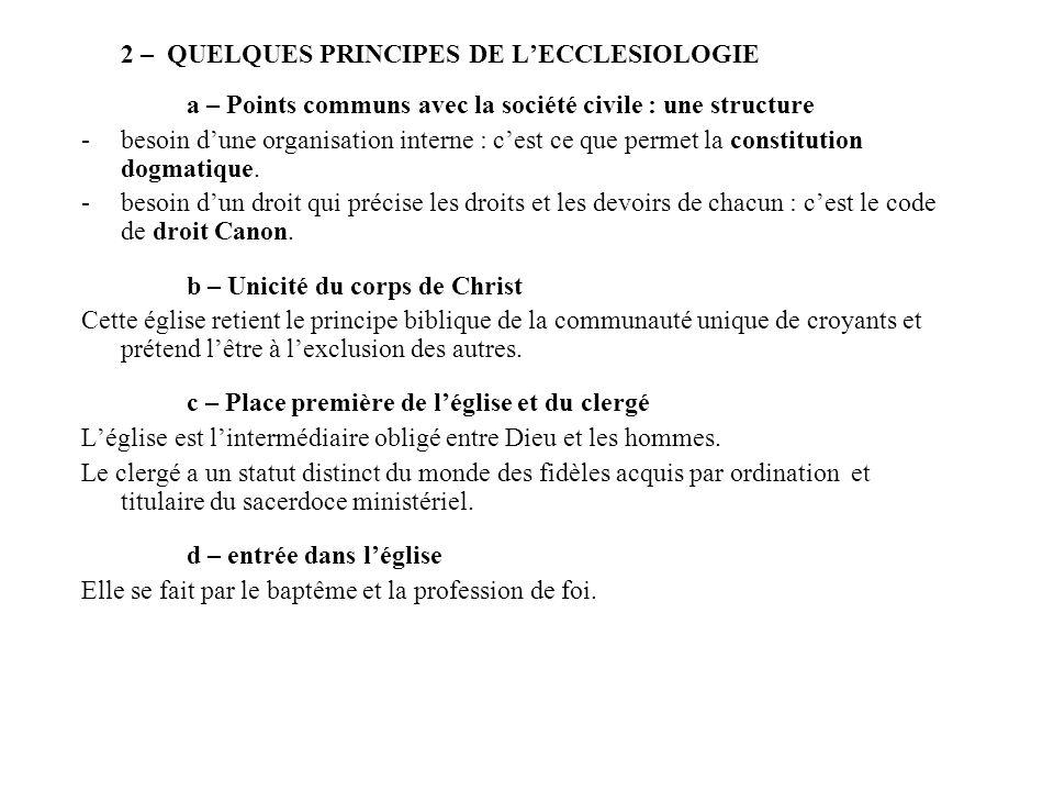 2 – QUELQUES PRINCIPES DE L'ECCLESIOLOGIE