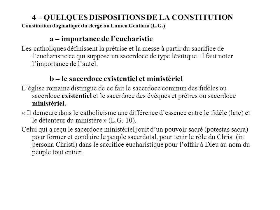 4 – QUELQUES DISPOSITIONS DE LA CONSTITUTION