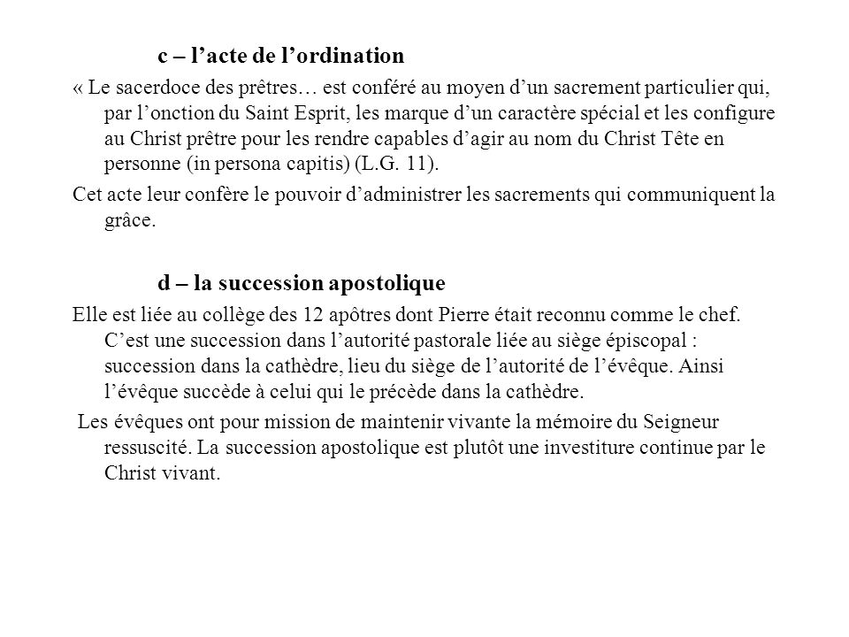 c – l'acte de l'ordination
