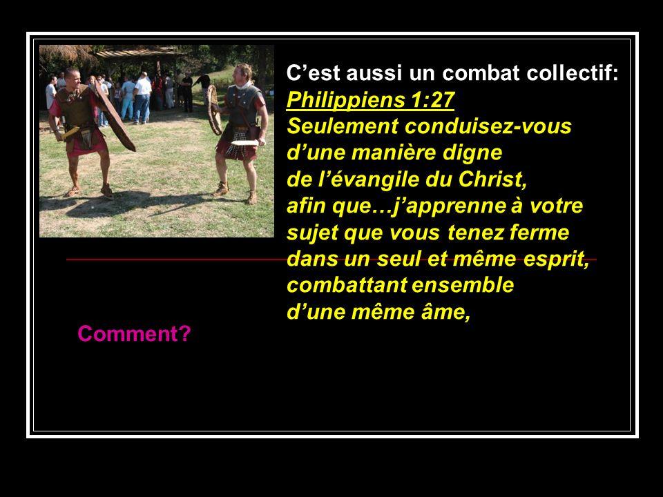 C'est aussi un combat collectif: Philippiens 1:27