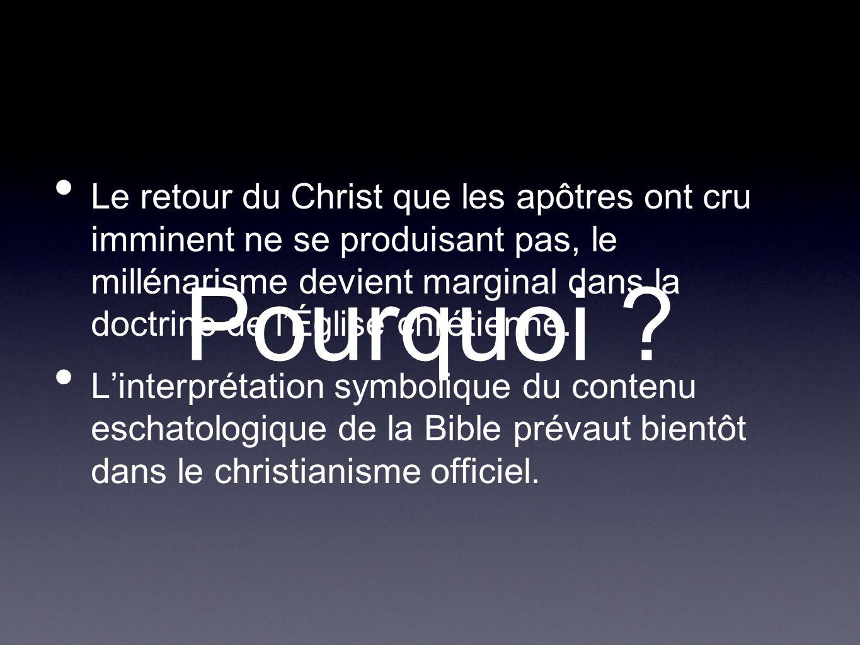 Le retour du Christ que les apôtres ont cru imminent ne se produisant pas, le millénarisme devient marginal dans la doctrine de l'Église chrétienne.